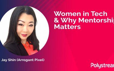 Women in Tech & Why Mentorship Matters: Jay Shin